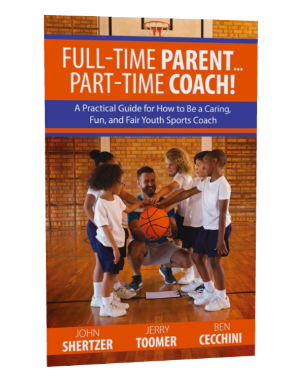 Full Time Parent...Part Time Coach Book Image
